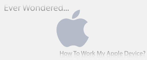 How-To-Work-My-Apple-Device-white